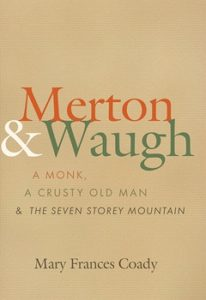 merton-and-waugh-a-monk-a-crusty-old-man-and-the-seven-storey-mountain-6