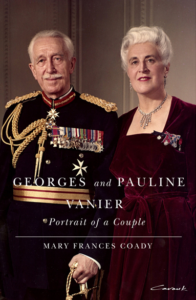 Georges and Pauline Vanier: Portrait of a Couple by Mary Frances Coady